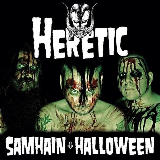 Heretic - Samhain / Halloween