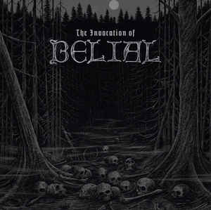 Belial - The Invocation of Belial