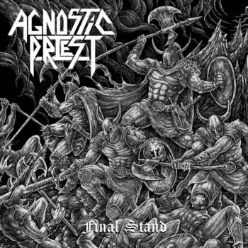 Agnostic Priest - Final Stand
