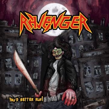 Ravenger - You'd Better Run!