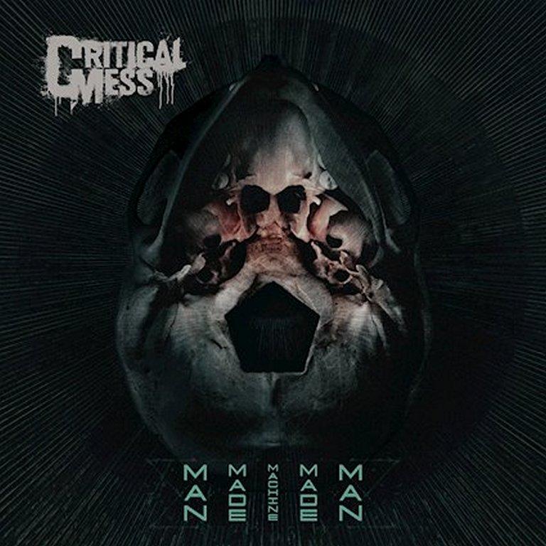 Critical Mess - Man Made Machine Made Man