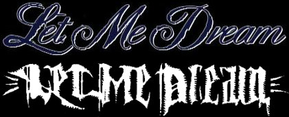 Let Me Dream - Logo
