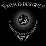 Faith Industrius - Commun-I-Gator