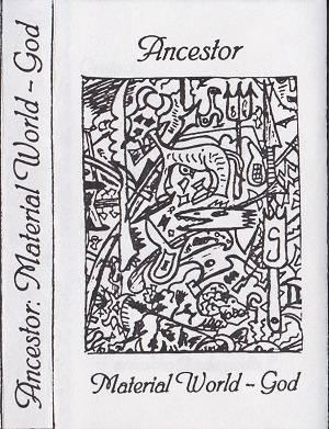 Ancestor - Material World - God