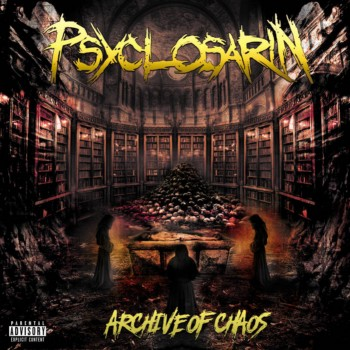 Psyclosarin - Archive of Chaos
