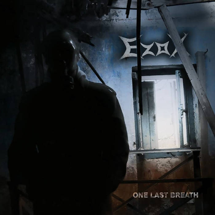 Ezox - One Last Breath
