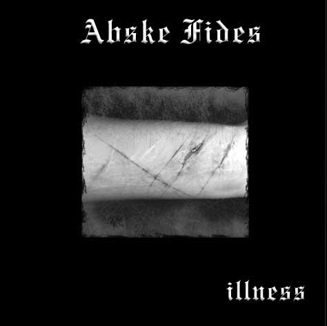 Abske Fides - Illness