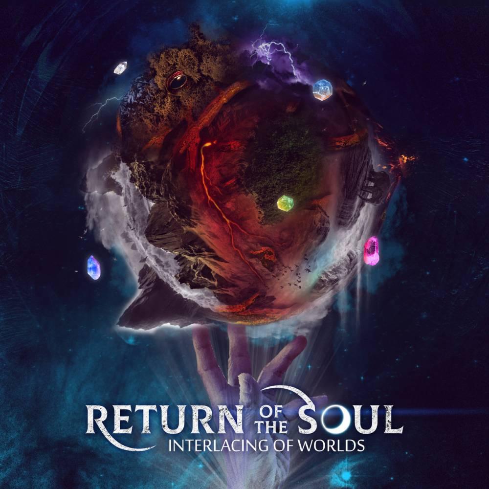 Return of the Soul - Interlacing of Worlds