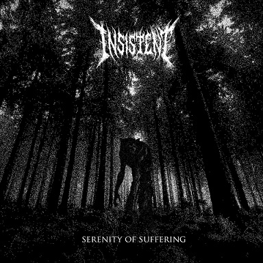 Insistent - Serenity of Suffering