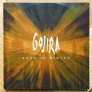 Gojira - Born in Winter