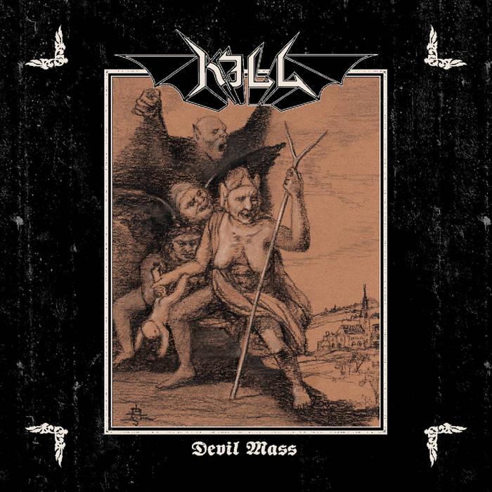 Kill - Devil Mass