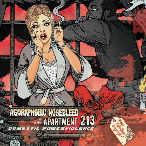 Agoraphobic Nosebleed - Domestic Powerviolence