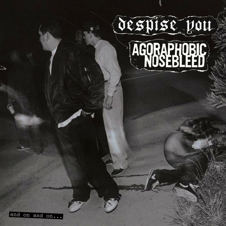 Agoraphobic Nosebleed - And On and On...