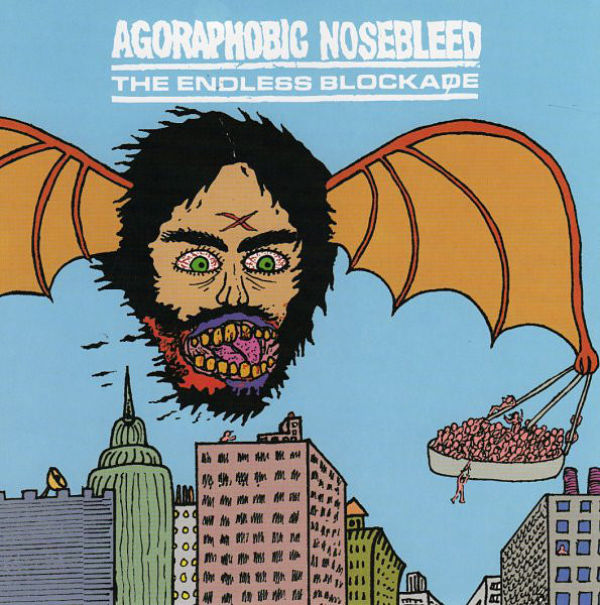 Agoraphobic Nosebleed - Agoraphobic Nosebleed / The Endless Blockade