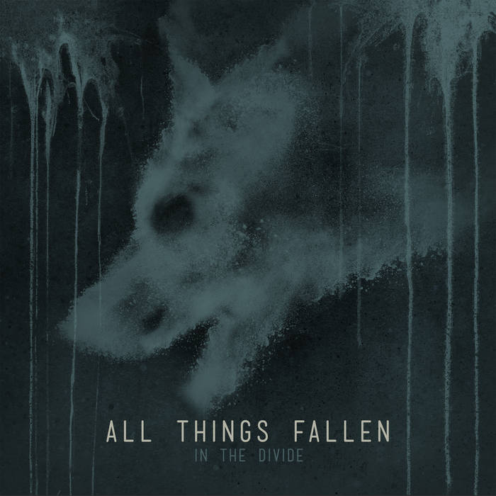 All Things Fallen - In the Divide