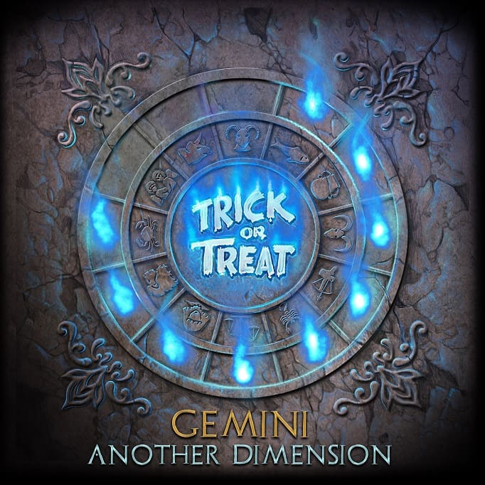Trick or Treat - Gemini: Another Dimension