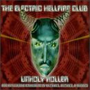 The Electric Hellfire Club - Unholy Roller