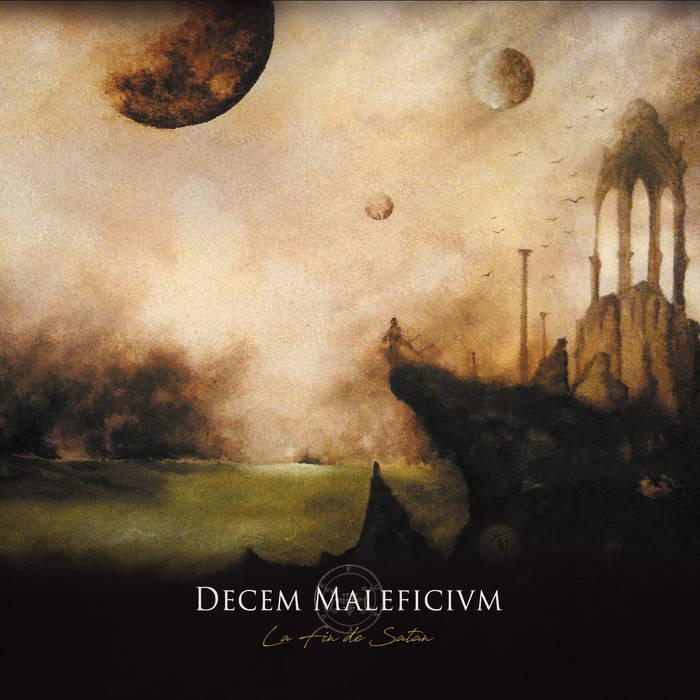 Decem Maleficium - La fin de Satán