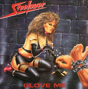 Steelover - Glove Me
