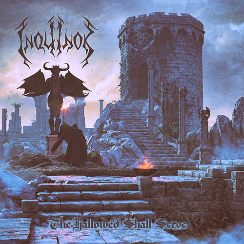 Inquinok - The Hallowed Shall Serve
