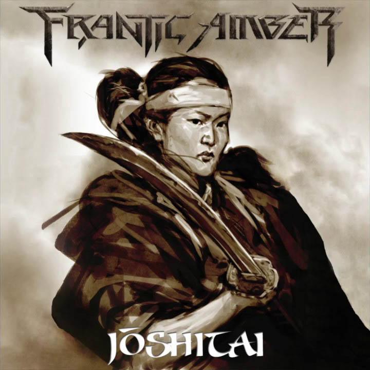 Frantic Amber - Joshitai