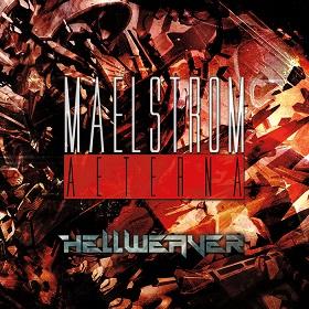 Maelstrom Aeterna - Hellweaver