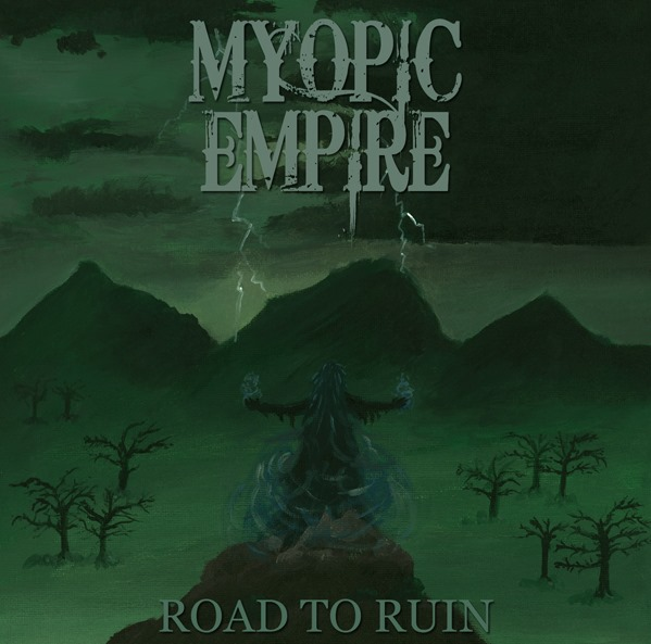 Myopic Empire - Road to Ruin
