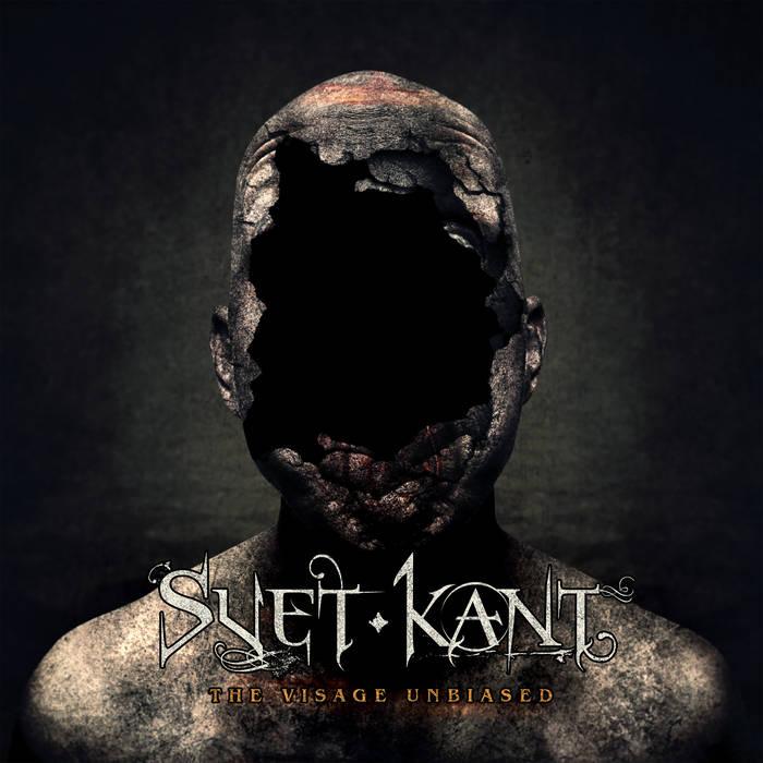 Svet Kant - The Visage Unbiased