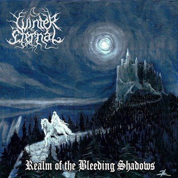 Winter Eternal - Realm of the Bleeding Shadows