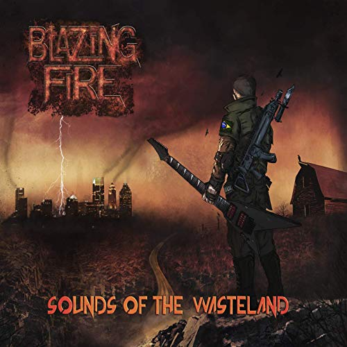 Blazing Fire - Sounds of the Wasteland