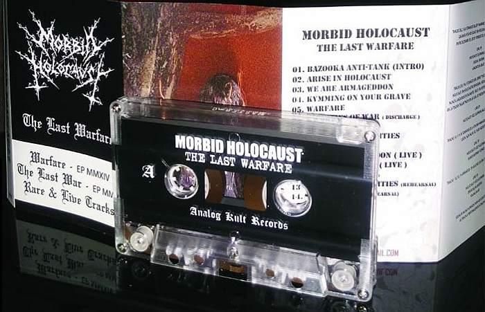Morbid Holocaust - The Last Warfare