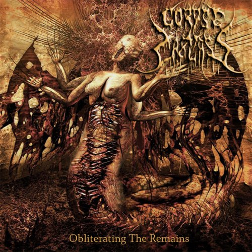 Corpse Carcass - Obliterating the Remains