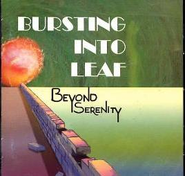 Beyond Serenity - Bursting into Leaf