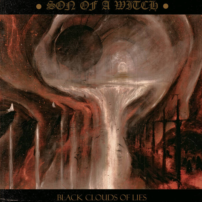 Son of a Witch - Black Clouds of Lies