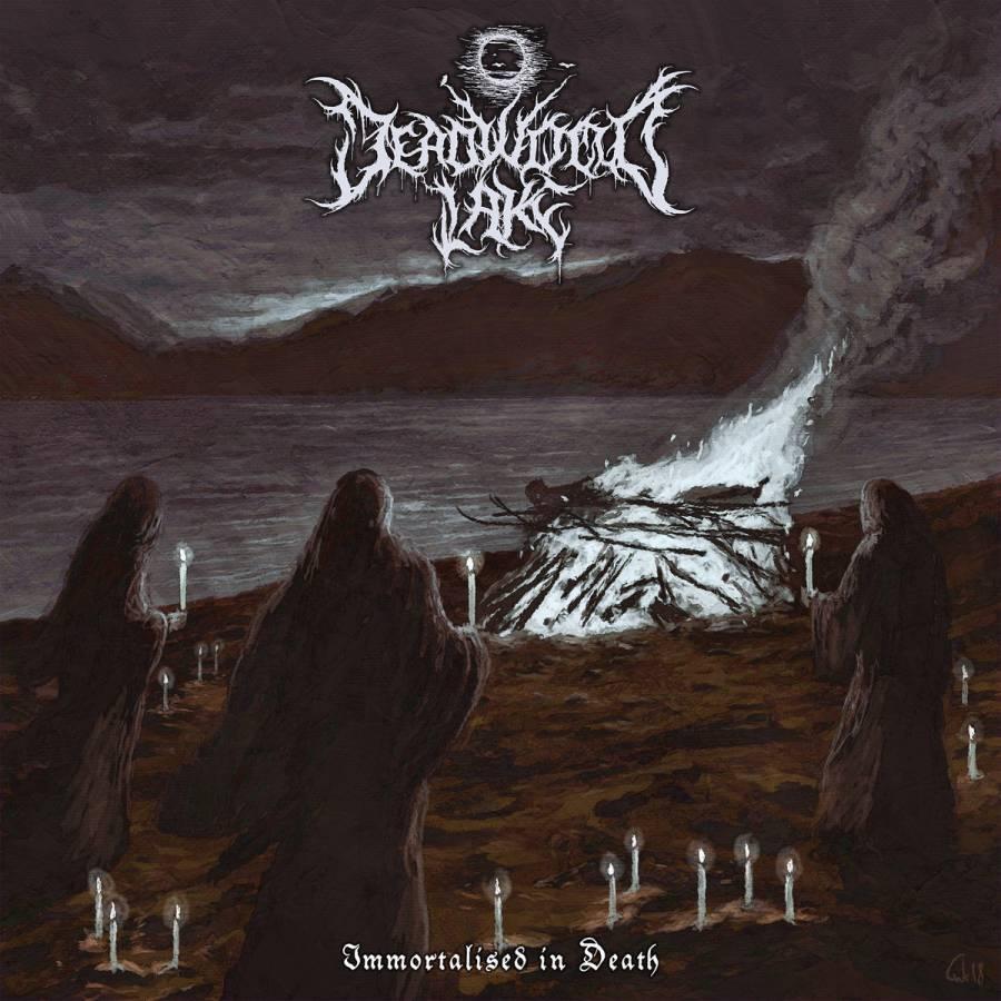 Deadwood Lake - Immortalised in Death