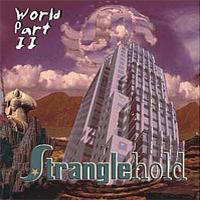Stranglehold - World Part II