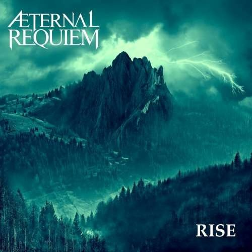 Æternal Requiem - Rise