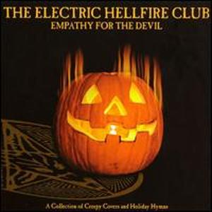 The Electric Hellfire Club - Empathy for the Devil