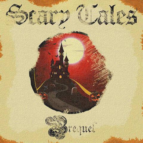Scary Tales - Prequel