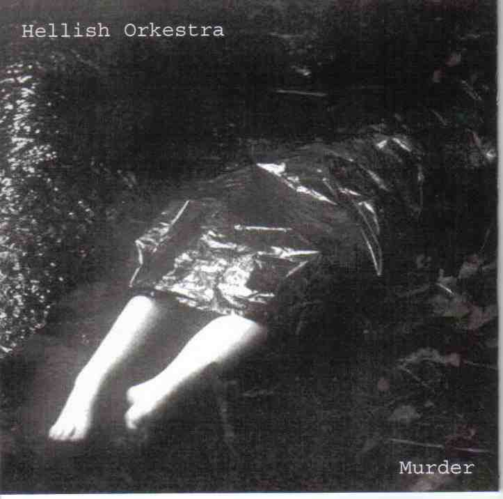 Hellish Orkestra - Murder