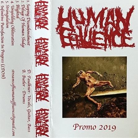 Human Effluence - Promo 2019
