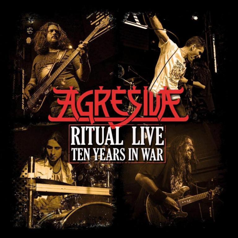 Agresiva - Ritual Live - Ten Years in War