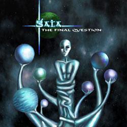 Gaia - The Final Question