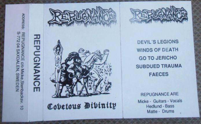 Repugnance - Covetous Divinity
