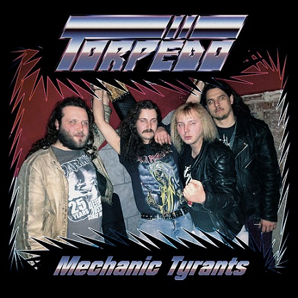 Torpëdo - Mechanic Tyrants