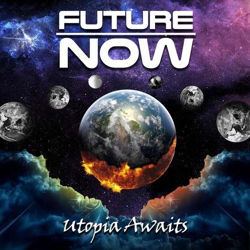 Future Now - Utopia Awaits
