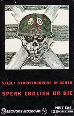 Stormtroopers of Death - Speak English or