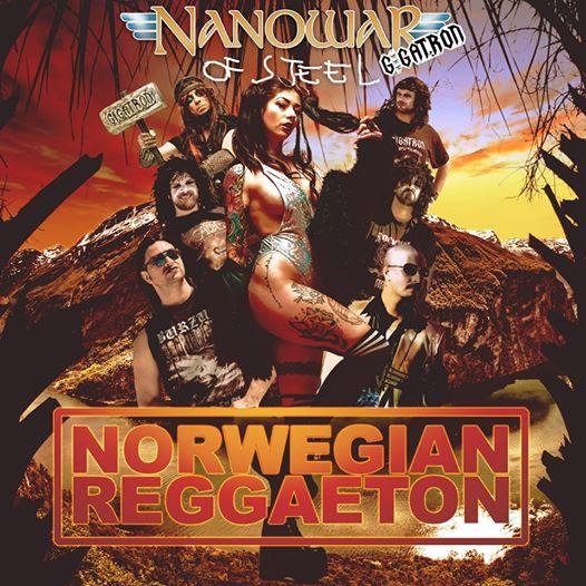 Gigatron / Nanowar of Steel - Norwegian Reggaeton