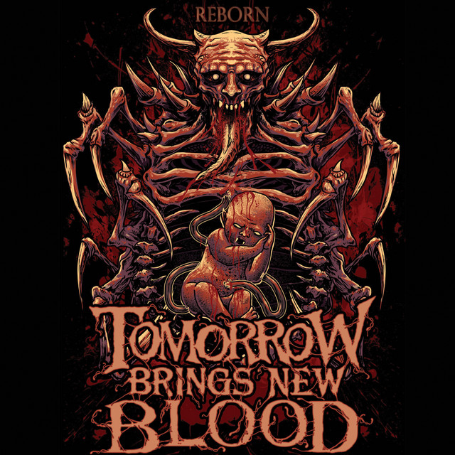 Tomorrow Brings New Blood - Reborn