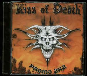 Kiss of Death - Promo 2K2